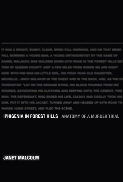 Iphigenia in Forest Hills: Anatomy of a Murder Trial | Parul Sehgal